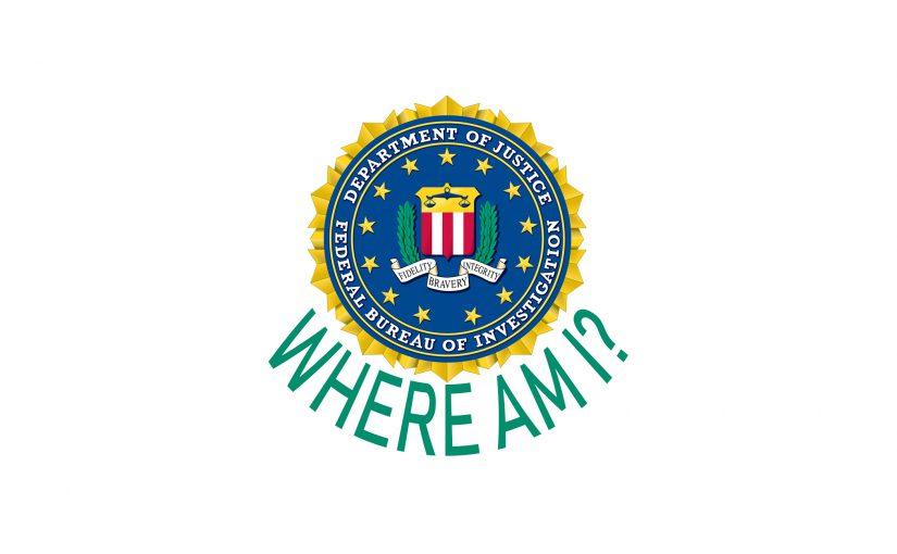 FBI, here I am!