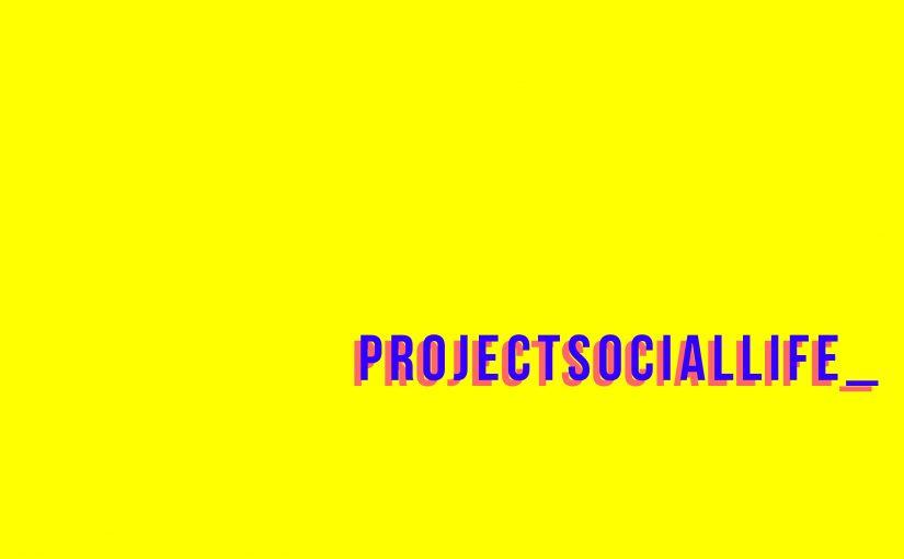 Project Social Life
