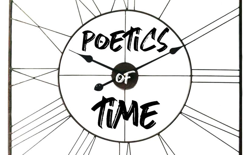 4D Final Project: Poetics of Time