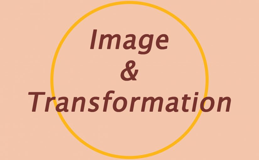 Image and Transformation