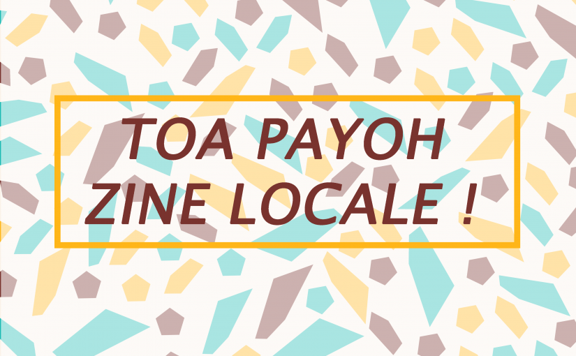 ZINE: LOCALE! – PART 1 (Research and Presentation)