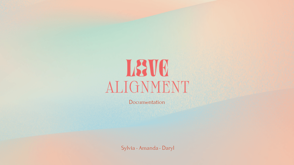 Love Alignment – Documentation by SAD