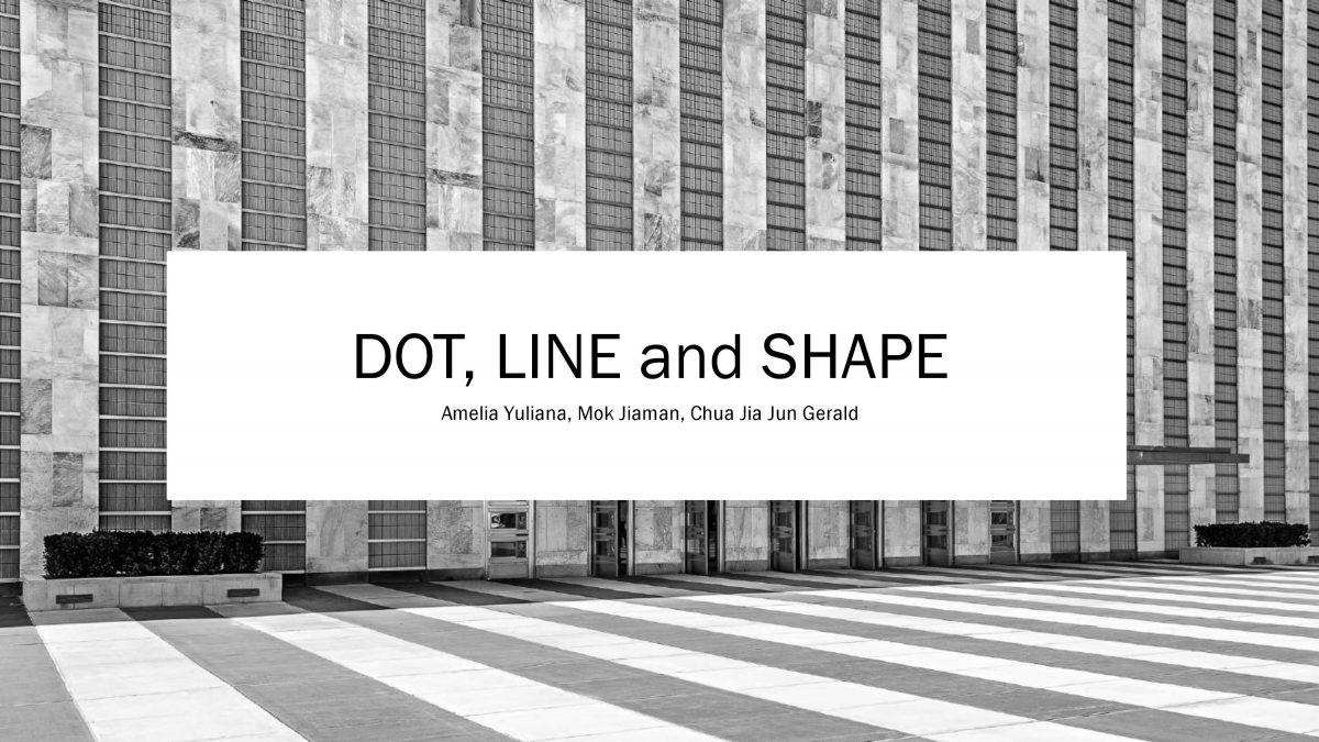 Dot, Line and Shape