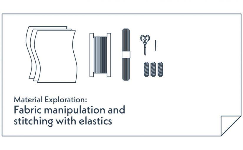Week 5: Fabric Manipulation
