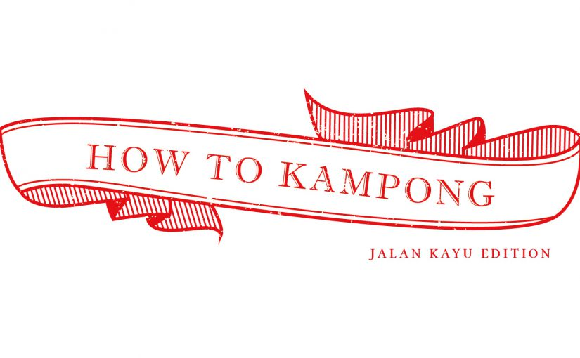 2D | How to Kampong