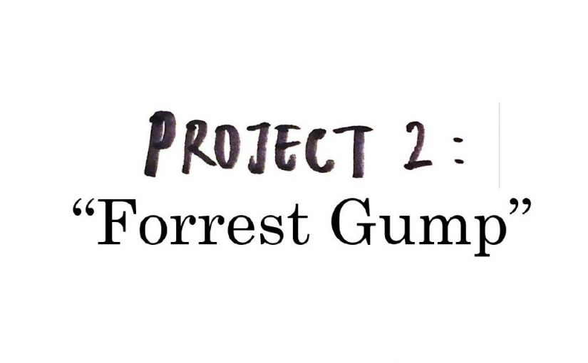 """Forrest Gump"" – Creative Process Journal"