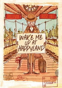 wakemeupathappyland_00