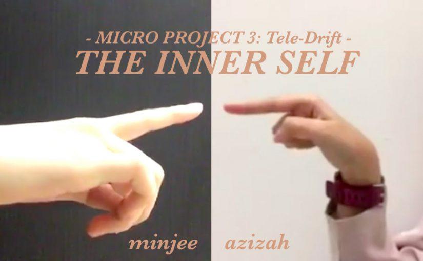 TELE-DRIFT // the inner self
