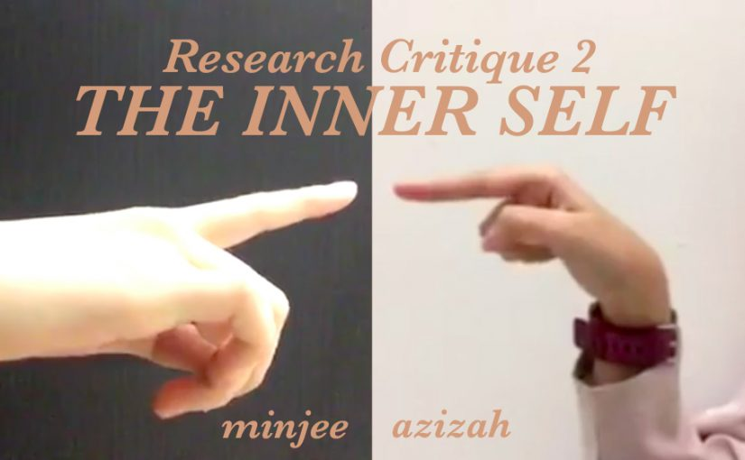 Research Critique 2 // the inner self