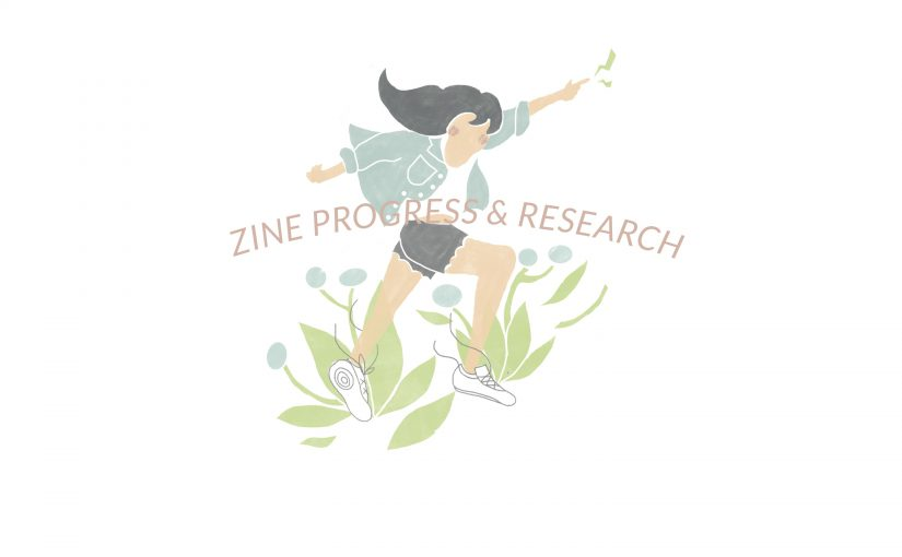 ZINE // research & progress