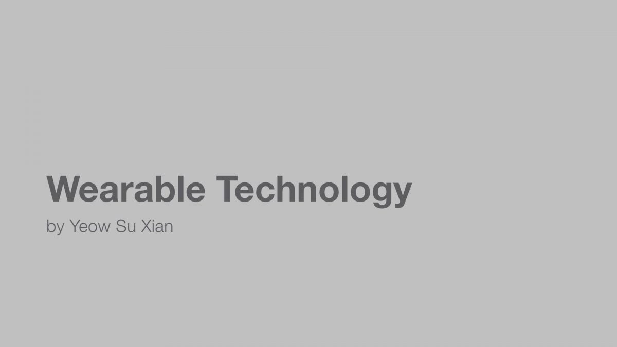 Existing Wearable Technologies: Pauline van Dogen, Ying Gao & Ozel Office
