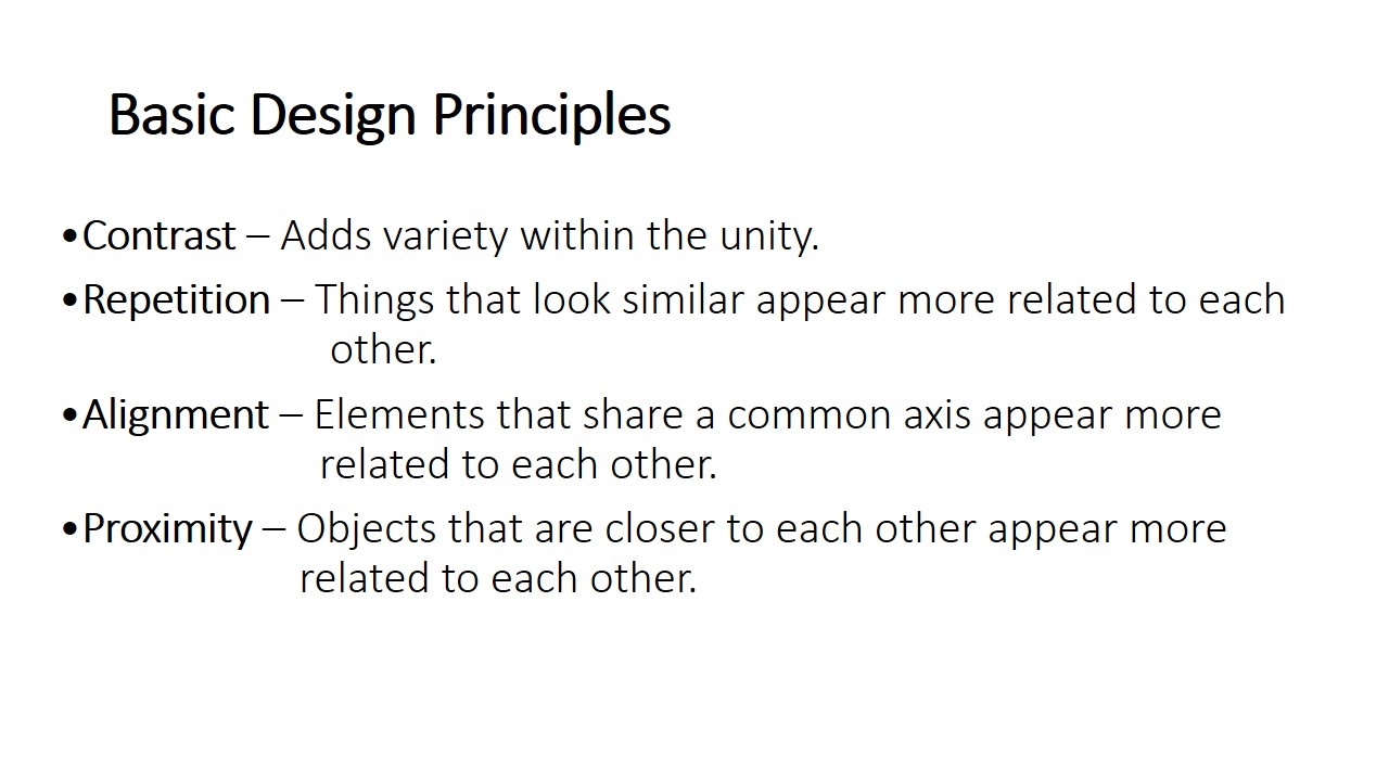 Unity cannot exist alone without the use of basic design principles and elements of art and design.