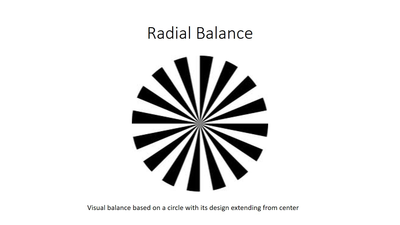 Radial Balance is a visual balance based on a circle with its design extending from the center.